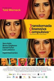 Photo of TOC – Transtornada Obsessiva Compulsiva | Sinopse – Trailer – Elenco