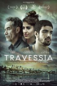 Photo of Travessia | Sinopse – Trailer – Elenco