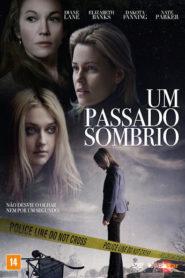 Photo of Um Passado Sombrio | Sinopse – Trailer – Elenco