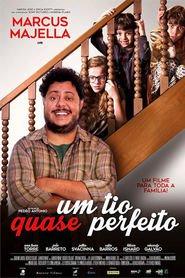 Photo of Um Tio Quase Perfeito | Sinopse – Trailer – Elenco