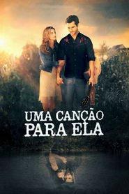 Photo of Uma Canção Para Ela | Sinopse – Trailer – Elenco