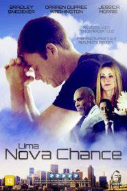 Photo of Uma Nova Chance | Sinopse – Trailer – Elenco