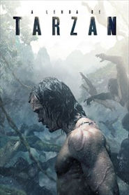 Photo of A Lenda de Tarzan | Sinopse – Trailer – Elenco