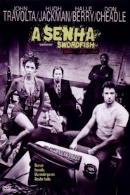 Photo of A Senha: Swordfish | Sinopse – Trailer – Elenco