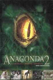Photo of Anaconda 2 – A Caçada Pela Orquídea Sangrenta | Sinopse – Trailer – Elenco