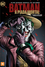 Photo of Batman: A Piada Mortal | Sinopse – Trailer – Elenco