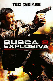 Photo of Busca Explosiva 2 | Sinopse – Trailer – Elenco