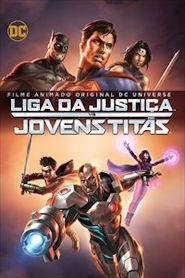 Photo of Liga da Justiça vs Jovens Titãs | Sinopse – Trailer – Elenco