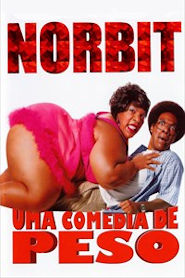 Photo of Norbit – Uma Comédia de Peso | Sinopse – Trailer – Elenco