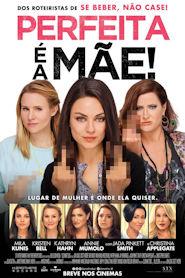 Photo of Perfeita é a Mãe!   Sinopse – Trailer – Elenco