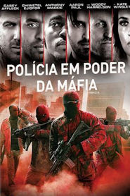Photo of Polícia em Poder da Máfia | Sinopse – Trailer – Elenco