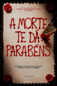 Photo of A Morte Te Dá Parabéns | Filme