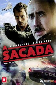 Photo of A Sacada   Sinopse – Trailer – Elenco