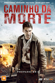 Photo of Caminho da Morte | Sinopse – Trailer – Elenco