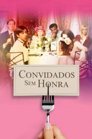 Photo of Convidados sem Honra | Sinopse – Trailer – Elenco