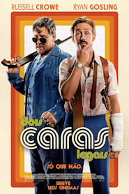 Photo of Dois Caras Legais | Sinopse – Trailer – Elenco