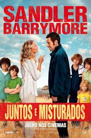 Photo of Juntos e Misturados | Sinopse – Trailer – Elenco