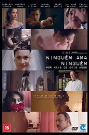 Photo of Ninguém Ama Ninguém por Mais de Dois Anos | Sinopse – Trailer – Elenco