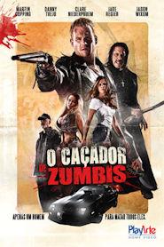 Photo of O Caçador de Zumbis | Sinopse – Trailer – Elenco