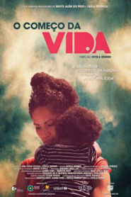 Photo of O Começo da Vida | Sinopse – Trailer – Elenco