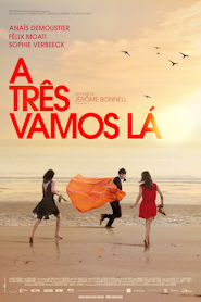 Photo of A Três Vamos Lá | Sinopse – Trailer – Elenco
