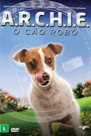 Photo of A.R.C.H.I.E. – O Cão Robô | Sinopse – Trailer – Elenco