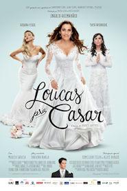 Photo of Loucas Pra Casar | Sinopse – Trailer – Elenco