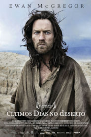 Photo of Últimos Dias no Deserto | Sinopse – Trailer – Elenco