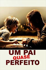 Photo of Um Pai Quase Perfeito | Sinopse – Trailer – Elenco
