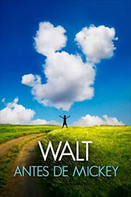 Photo of Walt antes de Mickey | Sinopse – Trailer – Elenco