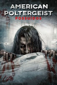 Photo of American Poltergeist – Possuídos | Sinopse – Trailer – Elenco