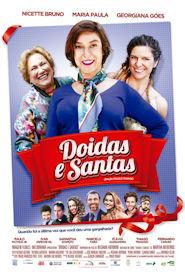 Photo of Doidas e Santas | Sinopse – Trailer – Elenco
