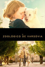 Photo of O Zoológico de Varsóvia | Sinopse – Trailer – Elenco