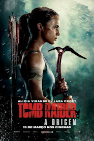 Photo of Tomb Raider: A Origem | Sinopse – Trailer – Elenco