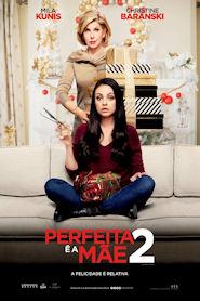 Photo of Perfeita é a Mãe 2 | Sinopse – Trailer – Elenco