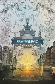 Photo of Sem Fôlego | Sinopse – Trailer – Elenco