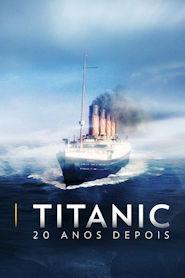Photo of Titanic: 20 Anos Depois | Sinopse – Trailer – Elenco