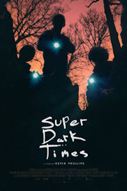 Photo of Super Dark Times | Sinopse – Trailer – Elenco