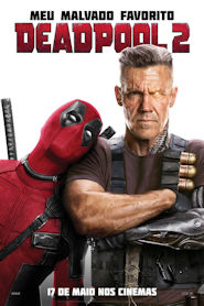 Photo of Deadpool 2 | Sinopse – Trailer – Elenco