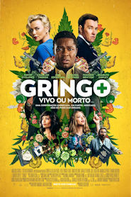 Photo of Gringo – Vivo ou Morto | Sinopse – Trailer – Elenco