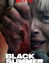 Photo of Black Summer | Sinopse – Trailer – Elenco
