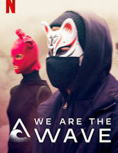 Photo of We Are the Wave | Sinopse – Trailer – Elenco