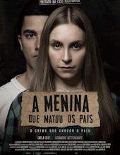 Photo of A Menina que Matou os Pais | Sinopse – Trailer – Elenco
