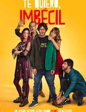 Photo of Te quiero, imbécil | Filme