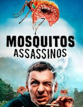 Photo of Mosquitos Assassinos | Filme