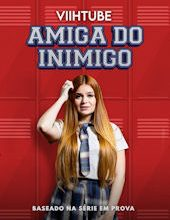 Photo of ViihTube: Amiga do Inimigo | Filme